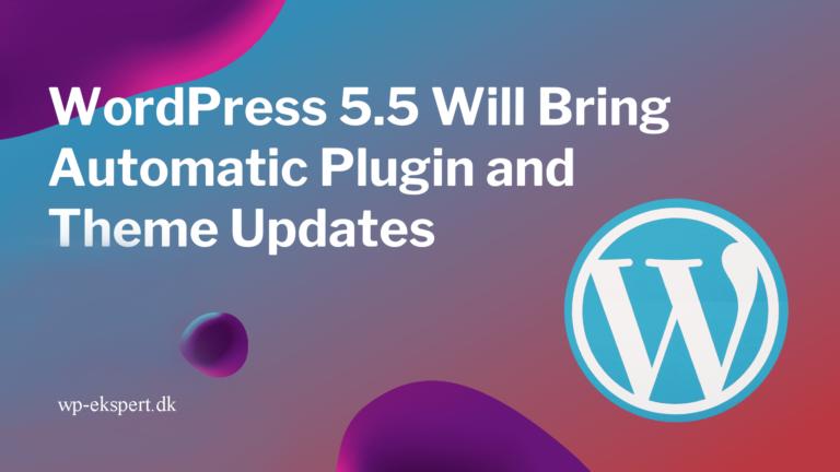 WordPress 5.5 er lige rundt om hjørnet